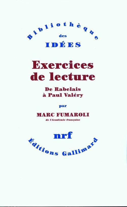 exercices de lecture ; de Rabelais à Paul Valéry