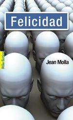 Vente Livre Numérique : Felicidad  - Jean Molla