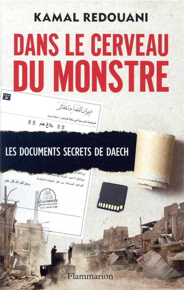 Dans le cerveau du monstre ; les documents secrets de Daesh