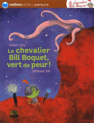 Le chevalier Bill Boquet, vert de peur !