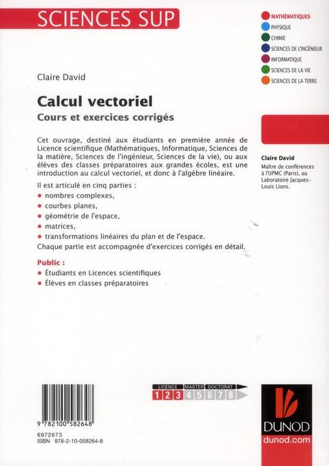 Calcul vectoriel ; cours et exercices corrigés
