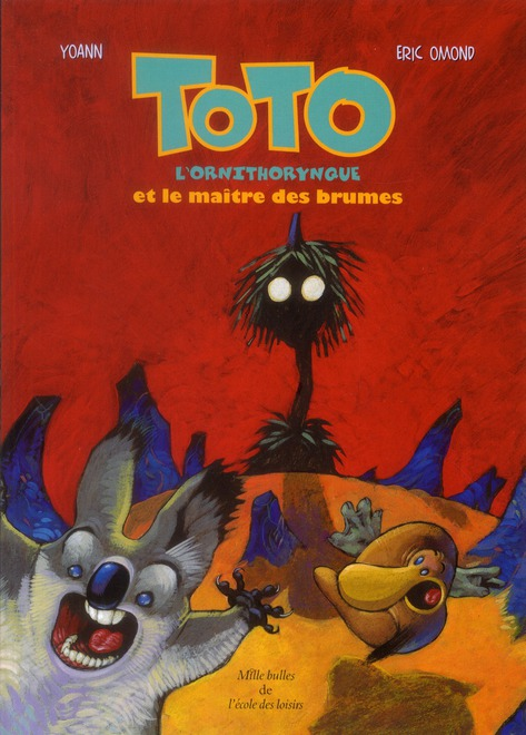 Toto l'ornithorynque t.2 ; Toto l'ornithorynque et le maître des brumes