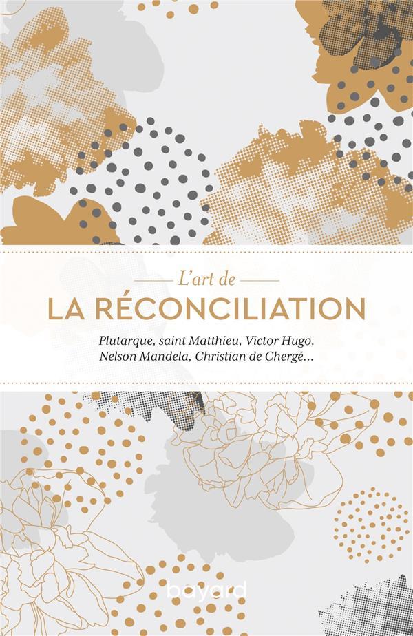 L'art de la réconciliation