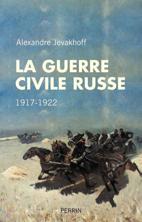 La guerre civile russe, 1917-1922