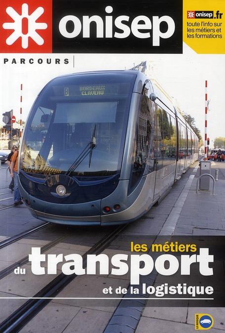 Les Metiers Du Transport Et De La Logistique