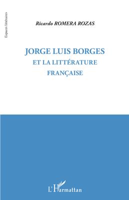 Jorge Luis Borges et la littérature française