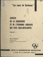 Aspects de la géographie et de l'économie urbaines des pays sous-développés (1)  - Milton Santos