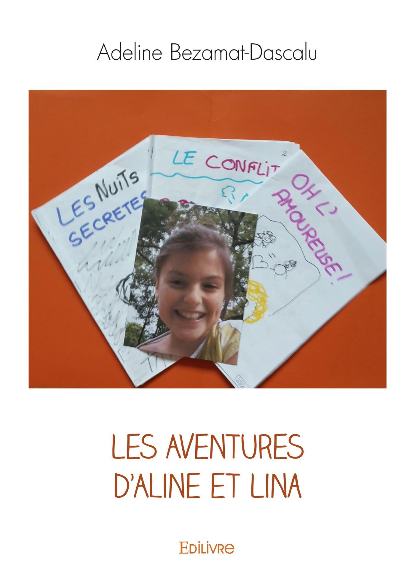 Les Aventures d'Aline et Lina  - Adeline Bezamat-Dascalu