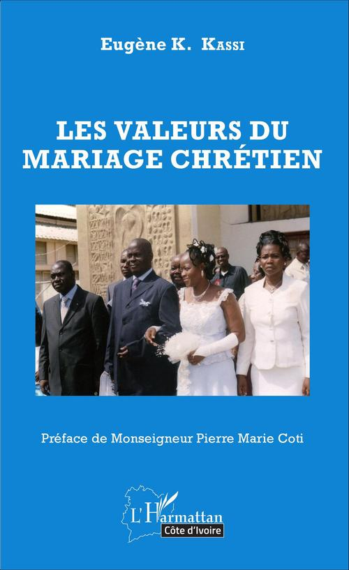 les valeurs du mariage chrétien