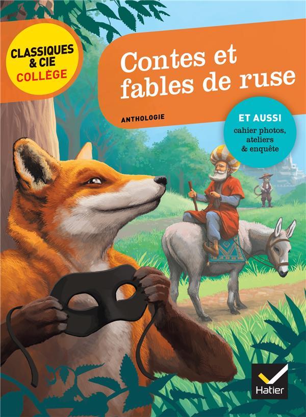 contes et fables de ruse ; La Fontaine, Perrault, Grimm, Andersen, Marcel Aymé