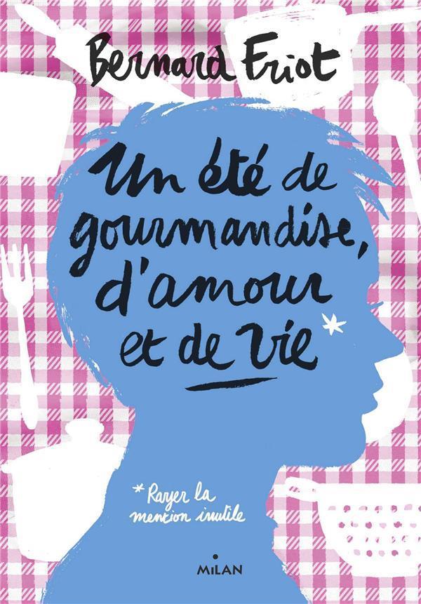 Les romans ateliers t.2 ; un été de gourmandise, d'amour et de vie