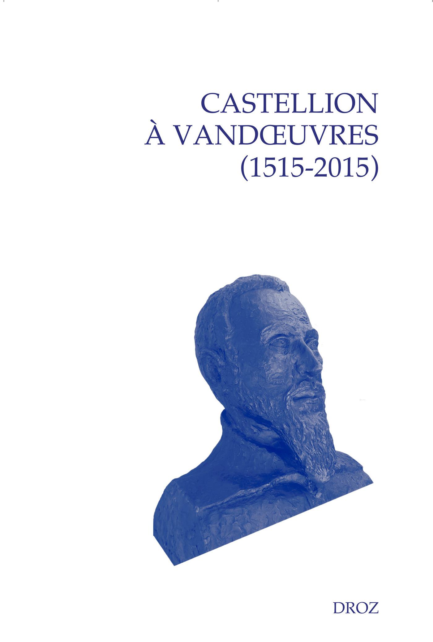 Castellion a vanoeuvres (1515-2015)