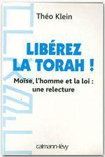 Vente Livre Numérique : Libérez la Thora !  - Théo Klein