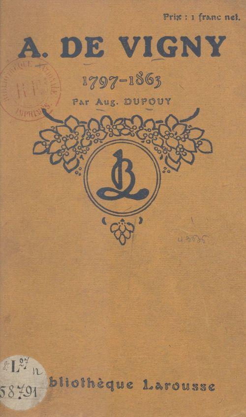 A. de Vigny, 1797-1863