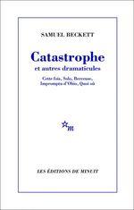 Vente EBooks : Catastrophe et autres dramaticules  - Samuel BECKETT