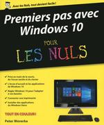 Premiers pas avec Windows 10 pour les Nuls  - Peter WEVERKA