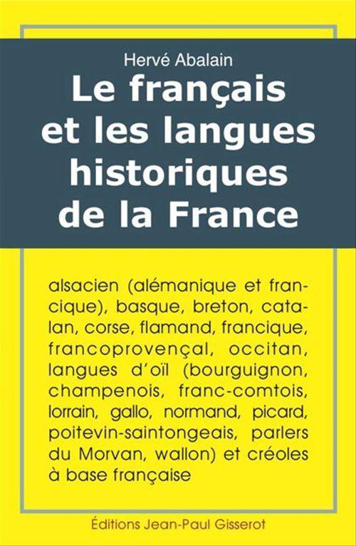 Le francais et les langues historiques de la France