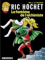 Ric Hochet - tome 30 - Le Fantôme de l'alchimiste  - Duchâteau - A.P. Duchâteau