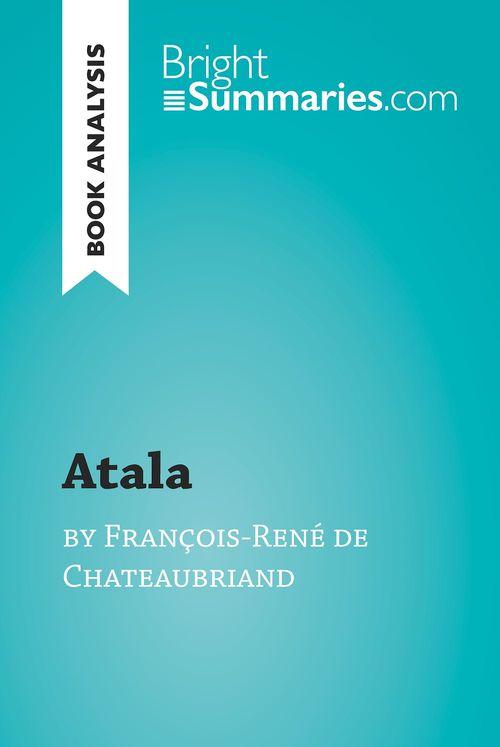 Atala by François-René de Chateaubriand (Book Analysis)