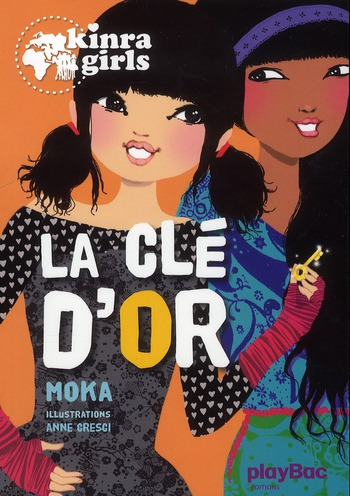 XXX - KINRA GIRLS - LA CLE D'OR - TOME 6