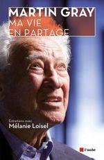 Vente EBooks : Ma vie en partage  - Martin GRAY - Mélanie LOISEL