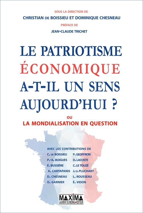 Le patriotisme économique a-t-il un sens aujourd'hui