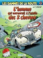 Vente Livre Numérique : Les damnés de la route - tome 2 - L'homme qui murmurait à l'oreille des 2 chevaux  - Hervé Richez - Achdé