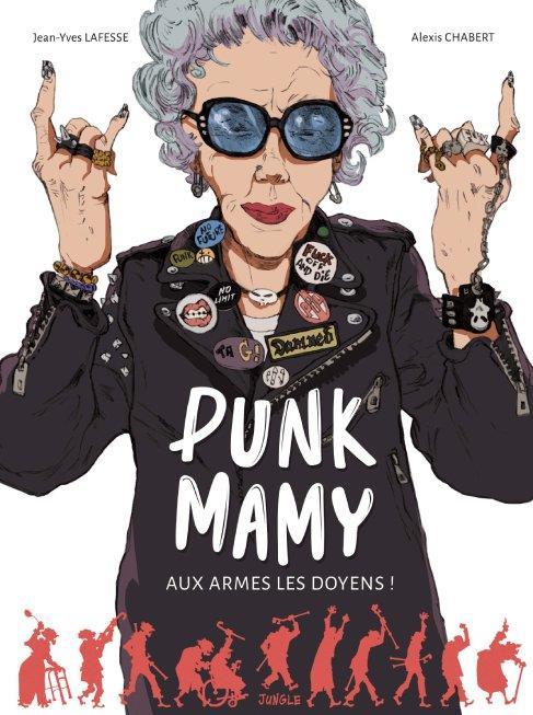 Punk mamy ; aux armes les doyens !