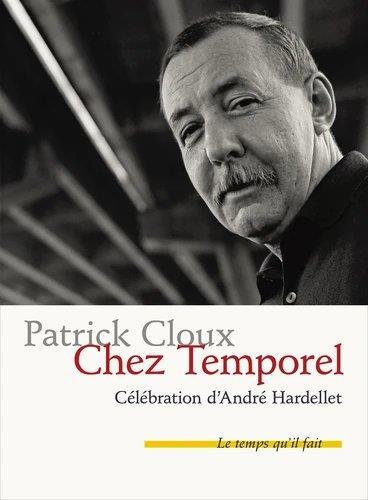 chez temporel : célébration d'André Hardellet