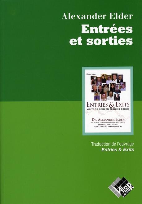 Entrees Et Sorties - Traduction De L'Ouvrage Entries & Exits