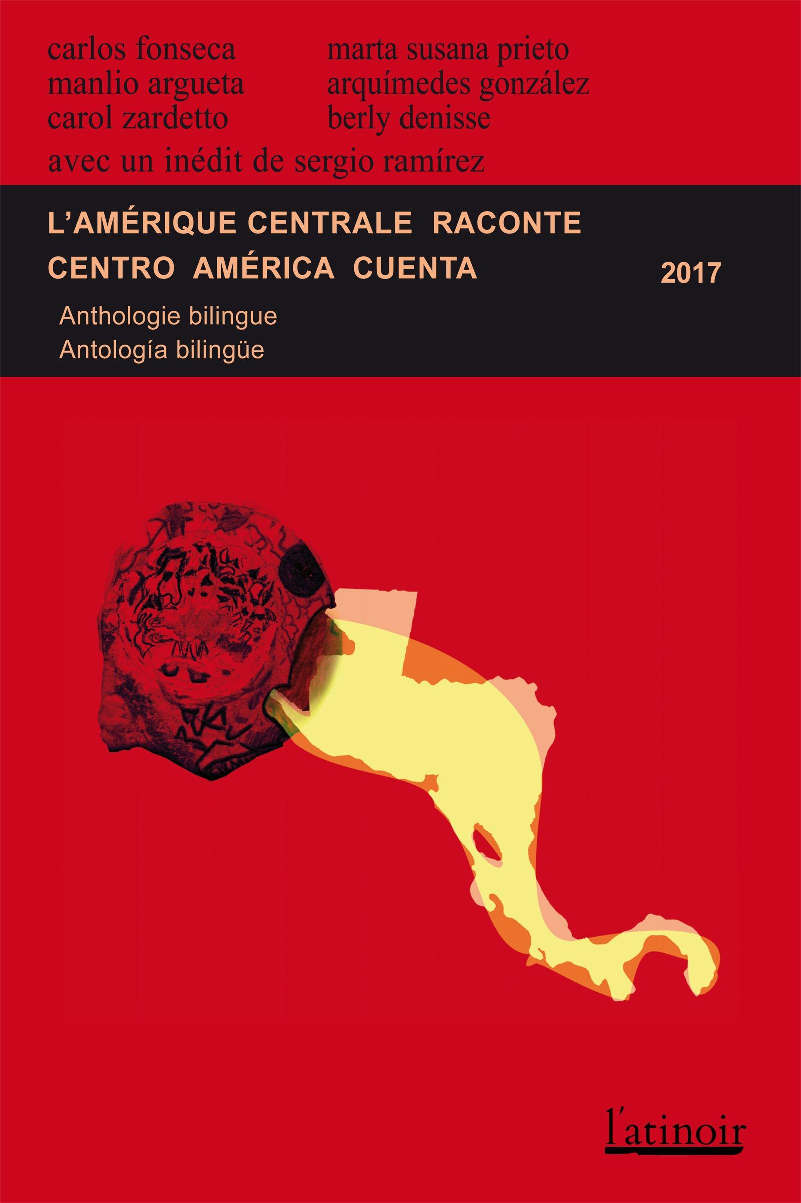 L'Amérique centrale raconte - Centro América cuenta 2017 (Édition bilingue/edición bilingüe)