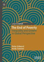 The End of Poverty  - Andy Sumner - Peter Edward