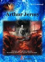 Arthur Jermy  - Howard Phillips Lovecraft