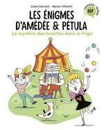 Vente EBooks : Les énigmes d'Amédée et Pétula T.2 ; le mystère des lunettes dans le frigo  - Claire Clément - Marion Piffaretti