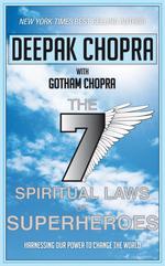 Vente Livre Numérique : Seven Spiritual Laws of Superheroes  - Deepak Chopra
