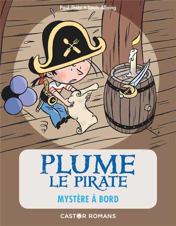Plume le pirate t.4 ; mystère a bord