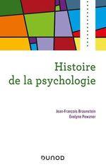 Vente Livre Numérique : Histoire de la psychologie  - Évelyne Pewzner - Jean-François Braunstein