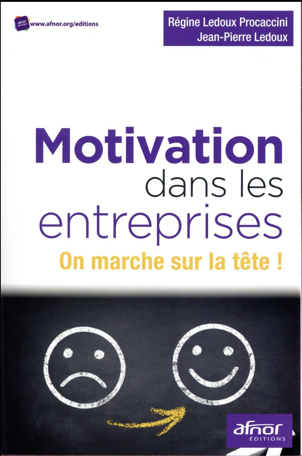 Motivation dans les entreprises; on marche sur la tête !