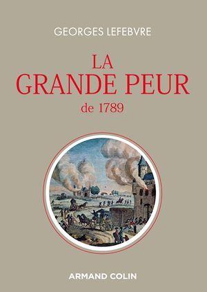 La grande peur de 1789 (3e édition)