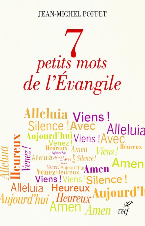 7 petits mots de l'Evangile