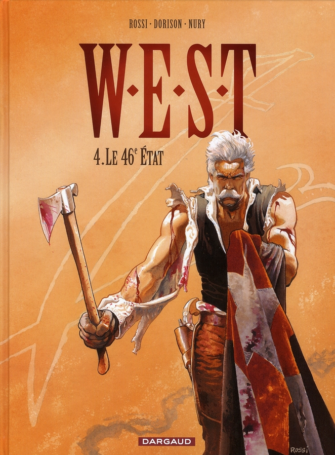 W.E.S.T t.4 ; le 46ème état