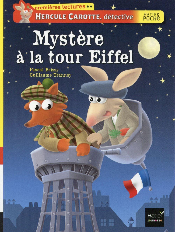 Hercule Carotte, détective t.5 ; mystère à la tour Eiffel
