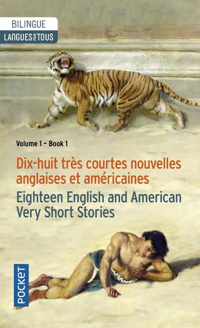 18 Tres Courtes Nouvelles Anglaises Et Americaines ; 18 English And American Very Short Stories