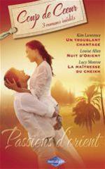 Vente Livre Numérique : Passions d'Orient (Harlequin Roman Coup de Coeur)  - Lucy Monroe - Louise Allen - Kim Lawrence