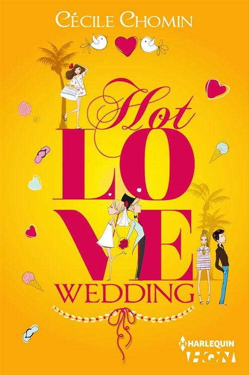 Hot Love Wedding
