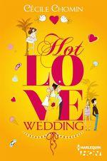 Vente Livre Numérique : Hot Love Wedding  - Cécile Chomin