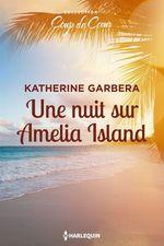 Vente EBooks : Une nuit sur Amelia Island  - Katherine Garbera