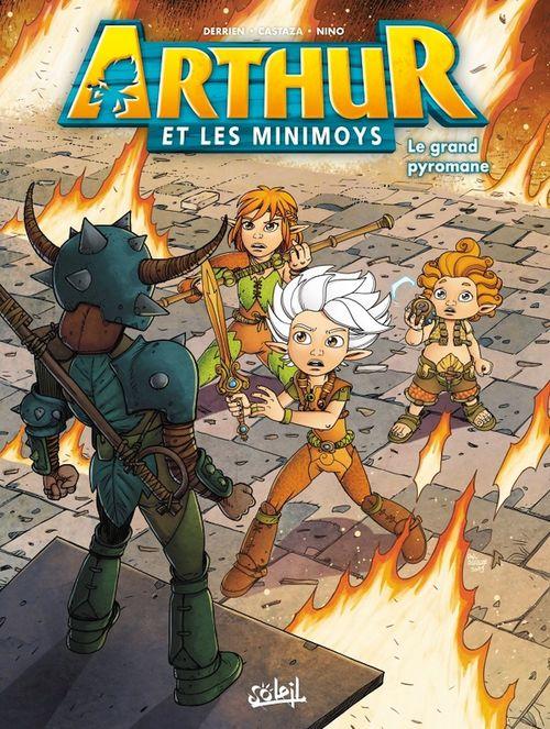 Arthur et les Minimoys T.2 ; le grand pyromane