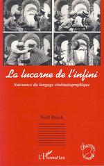 Vente Livre Numérique : La lucarne de l'infini  - Noël BURCH