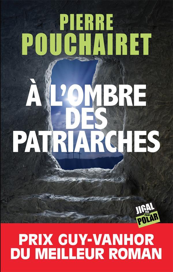 à l'ombre des patriarches